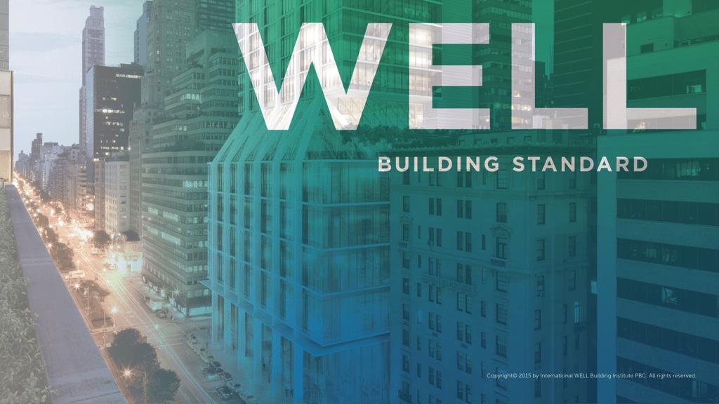 WELL Building Standard.
